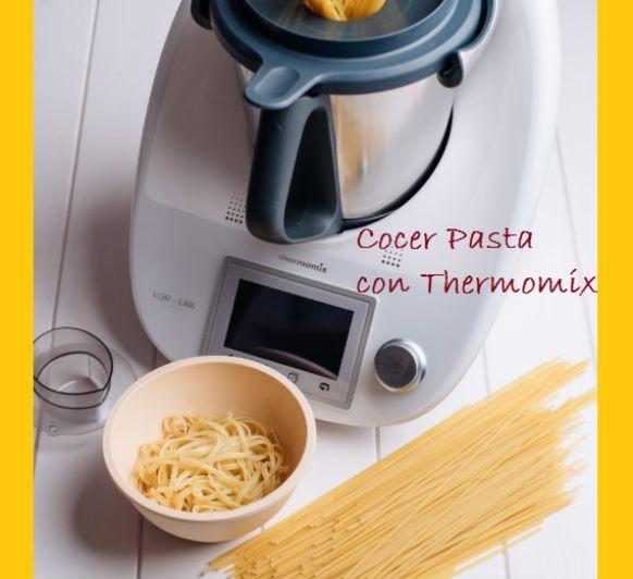COCER PASTA CON Thermomix®