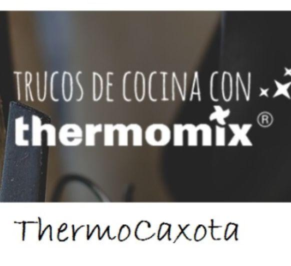 TRUCOS DE COCINA Thermomix® - Blogosfera Thermomix®