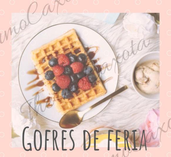 GOFRES DE FERIA CON Thermomix®