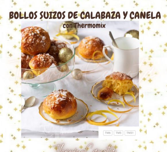 BOLLOS SUIZOS DE CALABAZA Y CANELA CON Thermomix®