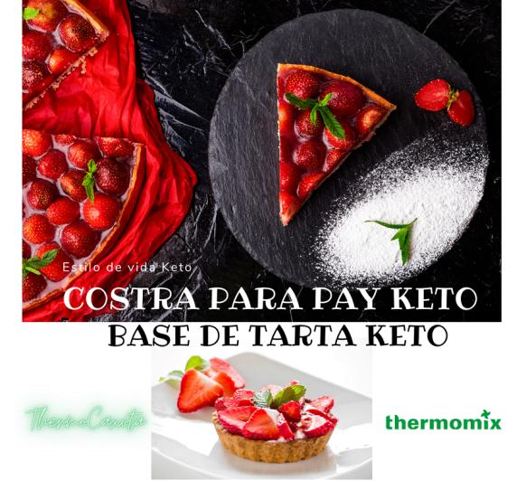 COSTRA PARA PAY KETO CON Thermomix® / BASE DE TARTA KETO CON Thermomix®