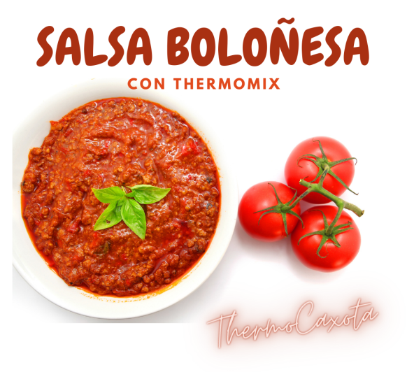 SALSA BOLOÑESA Y PASTA - TODO CON Thermomix®