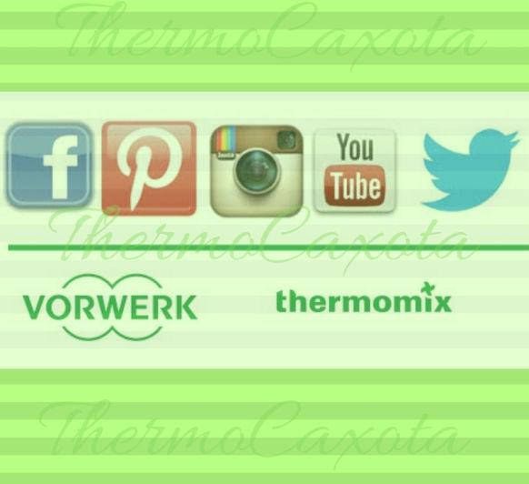 YOUTUBE, FACEBOOK , TWITTER, PINTEREST E INSTAGRAM DE Thermomix®