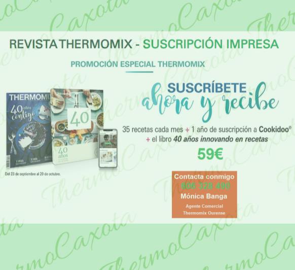 PROMOCIÓN SUSCRIPCIÓN REVISTA Thermomix® + SUSCRIPCIÓN COOKIDOO + LIBRO 40 AÑOS Thermomix®