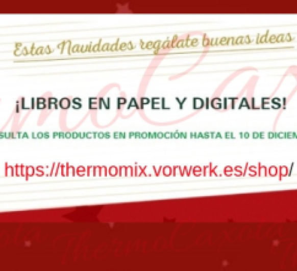 ESTAS NAVIDADES REGALATE BUENAS IDEAS - 3x2 LIBROS Thermomix®