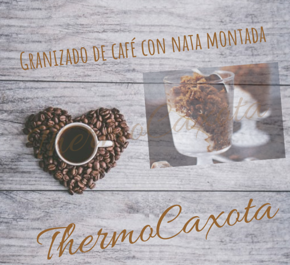 GRANIZADO DE CAFÉ CON NATA MONTADA