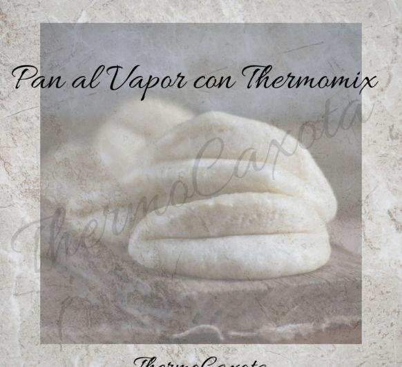 BAO BUNS / PAN AL VAPOR CON Thermomix®