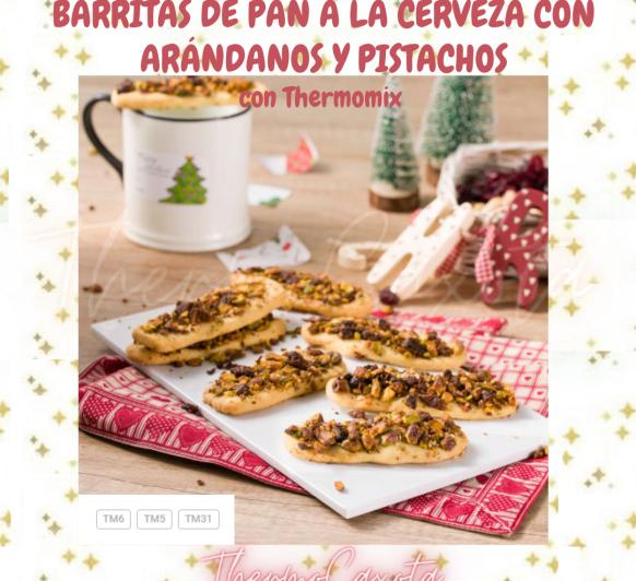 BARRITAS DE PAN A LA CERVEZA CON ARÁNDANOS Y PISTACHOS CON Thermomix®