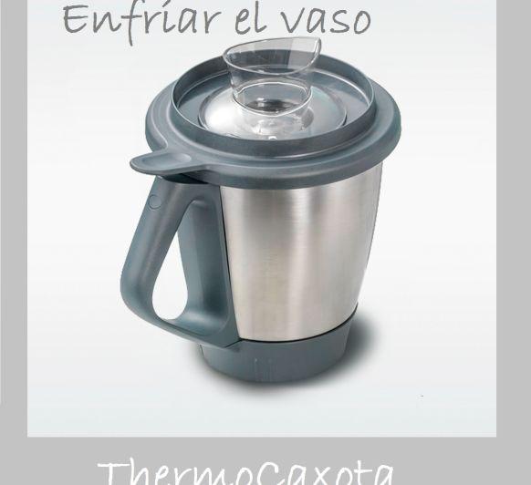 ENFRIAR EL VASO DEL Thermomix®