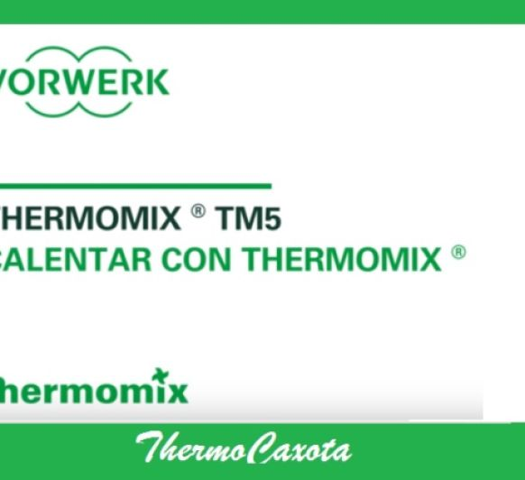 CALENTAR CON Thermomix®