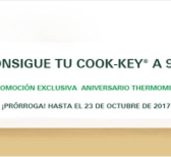 COOK-KEY - PROMOCIÓN EXCLUSIVA ANIVERSARIO Thermomix® (ampliada hasta el 23 de octubre)