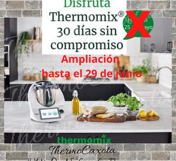 ¿Thermomix® ?... ¿TIENES DUDAS?..... PRUEBALO 30 DIAS + CHEQUE REGALO 50€