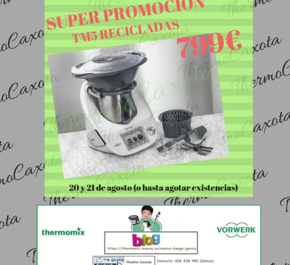 ÚLTIMA HORA.... Thermomix® TM5 RECICLADAS