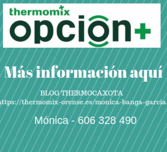 Thermomix® OPCIÓN PLUS - La mejor forma de disfrutar de Thermomix®
