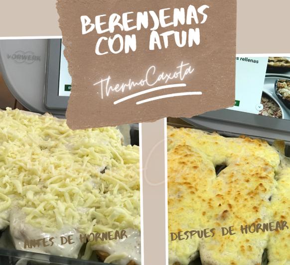 BERENJENAS CON ATÚN Y BECHAMEL CON Thermomix®