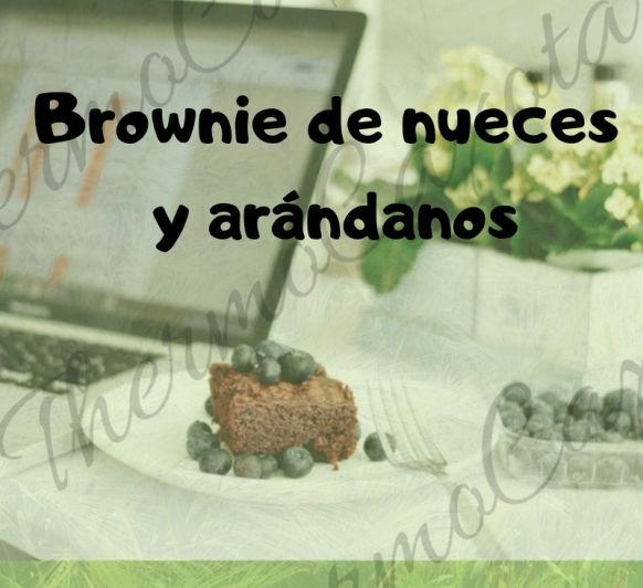 BROWNIE CON NUECES Y ARÁNDANOS CON Thermomix®