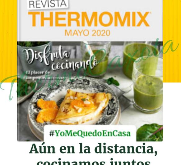 DISFRUTA COCINANDO - REVISTA Thermomix® MAYO 2020